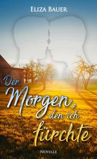 Cover Der Morgen, den ich fürchte